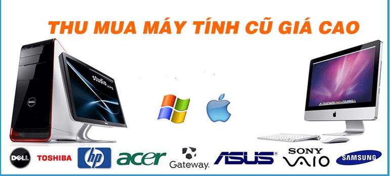 Thu Mua Máy Tinh PC - Laptop Xách Tay Hư Cũ Tận Nơi giá cao hơn thị trường